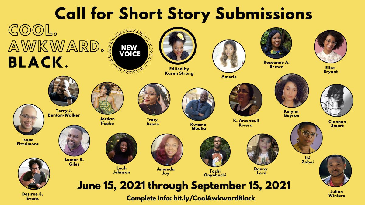 🗣 OPEN CALL FOR SUBMISSIONS! I'm looking for a new voice to contribute a short story to the YA anthology COOL. AWKWARD. BLACK. Unpublished and unagented Black writers send me your stories! Submissions open on June 15th. Full details here: https://t.co/Yb2V2w1VIt. https://t.co/cwAJlejaHK