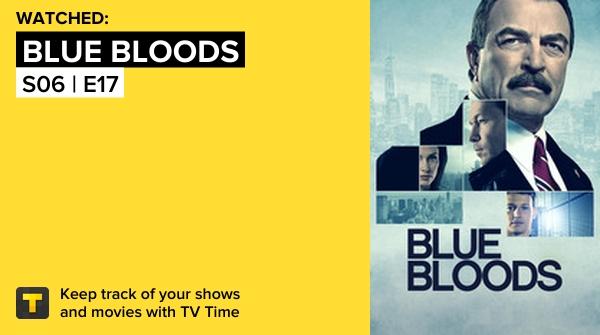 I've just watched episode S06   E17 of Blue Bloods! #bluebloods  https://t.co/09kpNYe33w #tvtime https://t.co/USdrF9NY0O