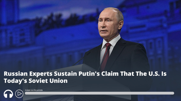 #Russian Experts Sustain #Putin's Claim That The U.S. Is Today's Soviet Union - Audio of report here https://t.co/ieLLOzdRyG #MEMRI https://t.co/DZEBmLtu4x