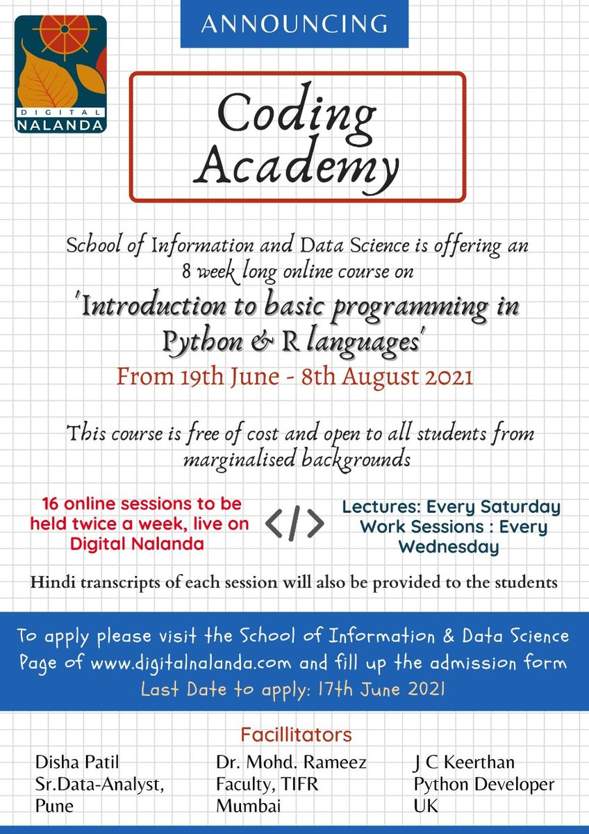 Digital Nalanda is offering an 8 week FREE online course on 'Introduction to Basic Programming in PYTHON and R Languages' for students from marginalized backgrounds.   To know more and to apply: https://t.co/6Cniib68Yl  Jaibhim! https://t.co/xZChsGZh47