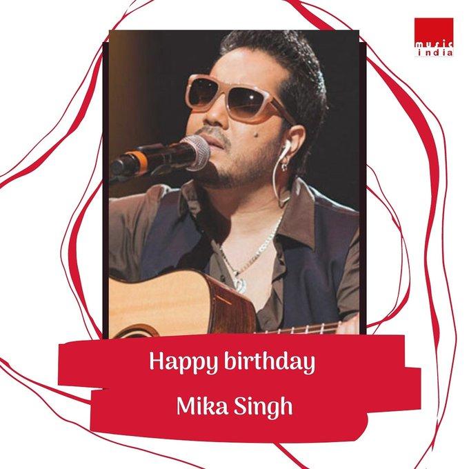 Happy birthday Mika Singh