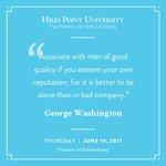 [CALENDAR] #DailyMotivation from George Washington. #HPU365