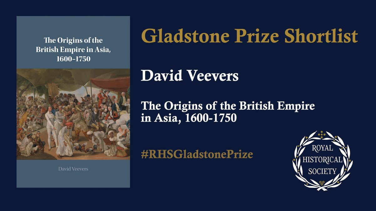 Hear from more of our #RHSGladstonePrize shortlisted authors:  Dr David Veevers (@QMHistory), author of 'Origins of the British Empire in Asia' (@CambridgeUP) https://t.co/vorZUftwij  What's the book about? How did it come to be written?   #twitterstorians @DavidVeevers1 https://t.co/zWYDFTNJPJ