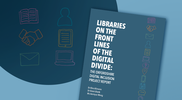 """📢 Today the Oxfordshire Digital Inclusion Project report is out! """"Libraries on the Front Lines of the Digital Divide"""" - report & project led by CSLS postdoc @KiraAllmann, co-authored w/ Grant Blank (@oiioxford) & Annique Wong   📚 https://t.co/Yiuk7S1stJ  @OxfordLawFac @oxsocsci https://t.co/SzRk2ejfFv"""