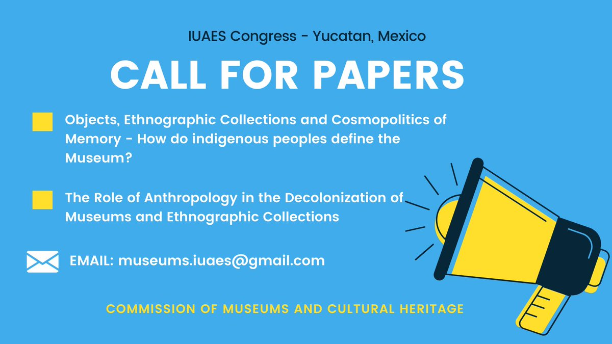 CALL FOR PAPERS! Our Commission is collecting papers for the next IUAES Congress - please share this post to help spread the word! Paper proposals to the panels are open until June 30. #anthropology #museums #culturalheritage #anthrotwitter #iuaes #academictwitter #opportunity https://t.co/Aq9deE82Ds