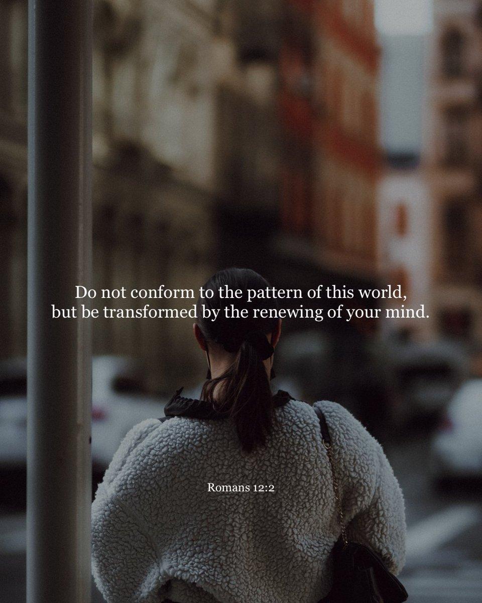 RT @YouVersion: Romans 12:2 https://t.co/xk0jtXgMQS