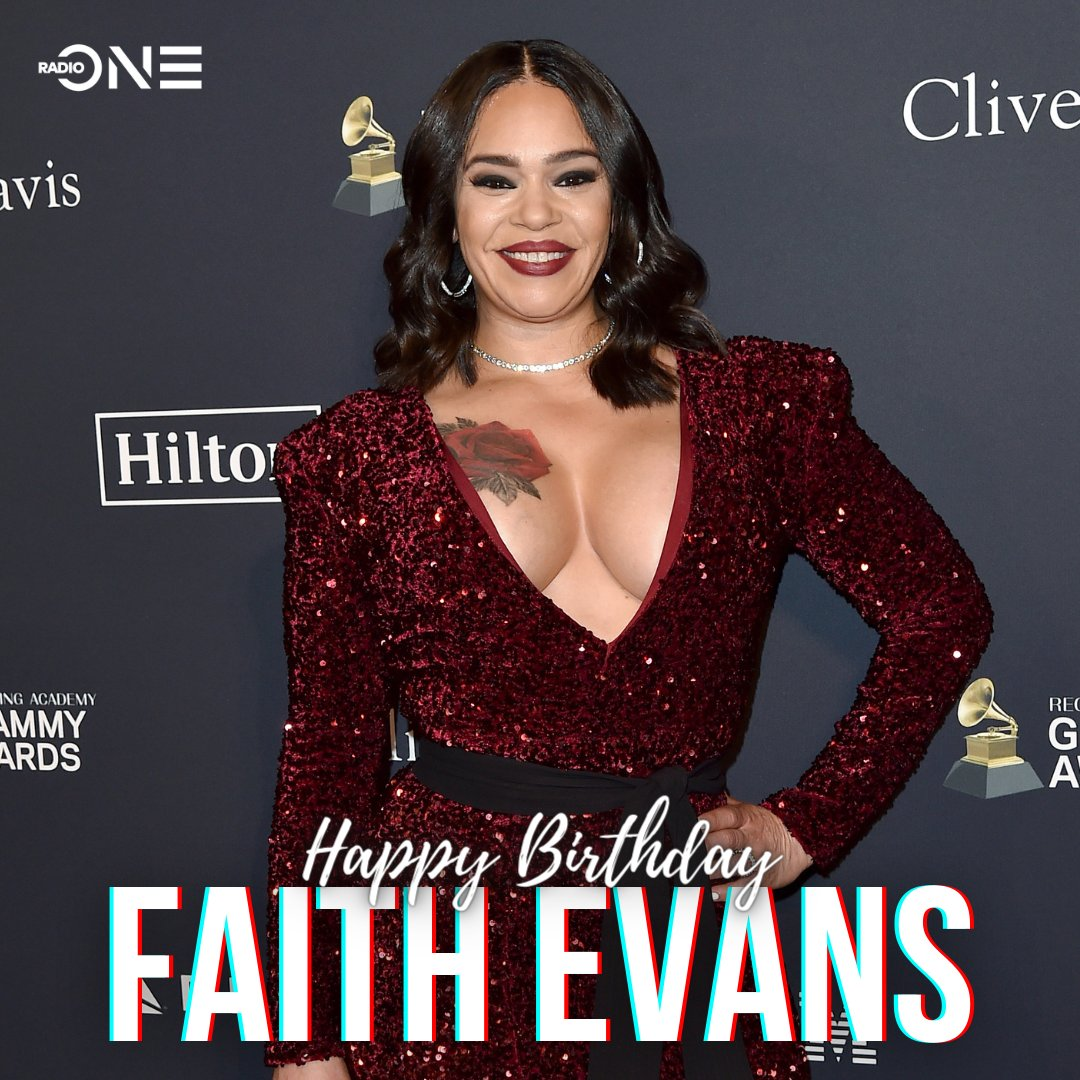 Happy birthday to one of the first ladies of R&B in the \90s and \00s, Faith Evans!