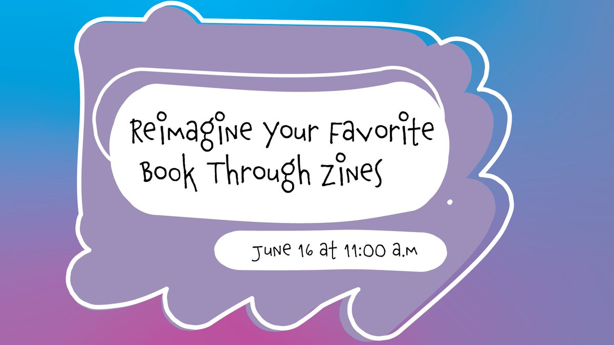 Join us for a #ZineWorkshop with @Anaheim_Library on June 11th! 📚👇