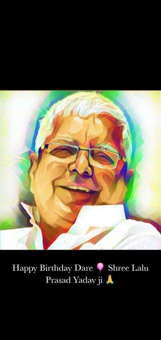 Happy Birthday Dare Shree Lalu Prasad Yadav ji