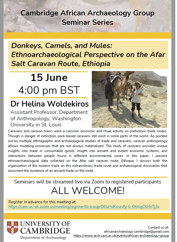 African Archaeology Group @UCamArchaeology invite you to a talk next Tuesday, 4pm UK, by @HWoldekiros @WUSTL 'Donkeys, Camels, and Mules. Ethnoarchaeological Perspective on the Afar Salt Caravan Route, Ethiopia'. https://t.co/xybGAbS8Tk