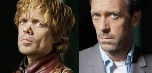 Happy Birthday to my favourite sarcastic people Peter Dinklage and Hugh Laurie
