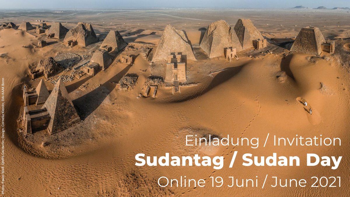 With a focus on current research on the #Meroitic period:  The #BerlinSudanDay 2021 (org. by @HumboldtUni, SAG, Ägypt. Museum SMB, DAI) will take place online via Zoom June 19th, beginning 10:00 a.m.  Details on programme and registration (until 18.06.): https://t.co/bUmgQvB97A https://t.co/GdldCfH4aV