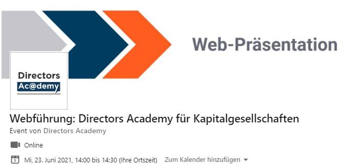 Kostenlose Führung durchDirectors Academy für Kapitalgesellschaften23. Juni 2021, 14h – 14h3....