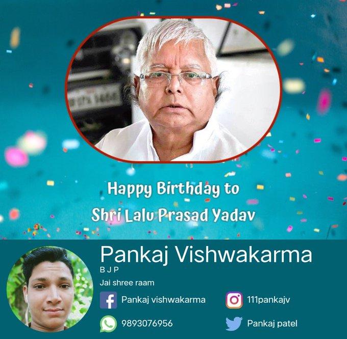 Happy birthday to shri lalu prasad yadav.