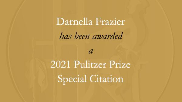 Congratulations to #DarnellaFrazier. #Pulitzer https://t.co/MdXk1Sspqo