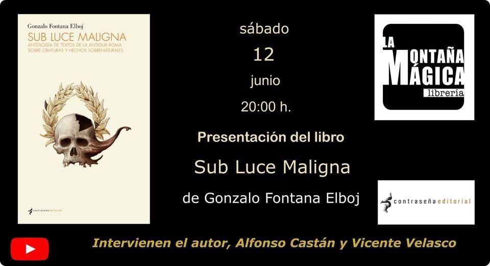 """Esto será mañana: presentación de """"Sub luce maligna"""" en el canal de la librería @Montana_Magica (Cartagena). Intervendremos el librero, Vicente Velasco; el autor y un servidor. https://t.co/uLscLSh2Ih"""