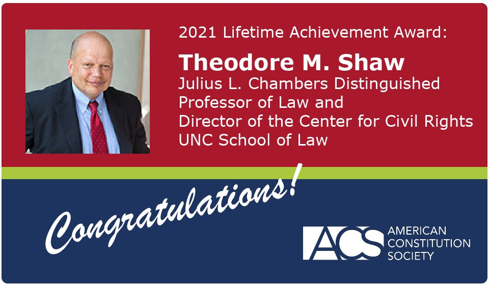Congratulations to Theodore Shaw, Julius L. Chambers Distinguished Professor of Law & Director of the Center for Civil Rights at @UNC_Law, on winning the ACS 2021 Lifetime Achievement Award! Learn more about his accomplishments: https://t.co/vyiLpvLTfQ #ACSConvention2021 https://t.co/x1nKZ0O788