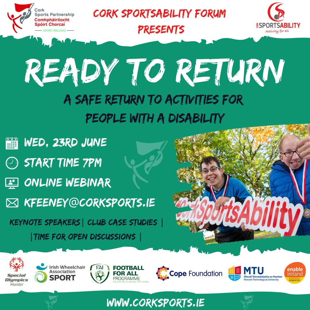 📢 Big News 📢  @CorkSports & Cork SportsAbility Forum present 'Ready To Return' 🙌  This online webinar will focus on a safe return to activities for people with a disability! Includes Key Note Speaker, Club Case Studies and much more! 💥  ℹTo Register: https://t.co/7TcEV0scmJ https://t.co/rwENVrgVoC