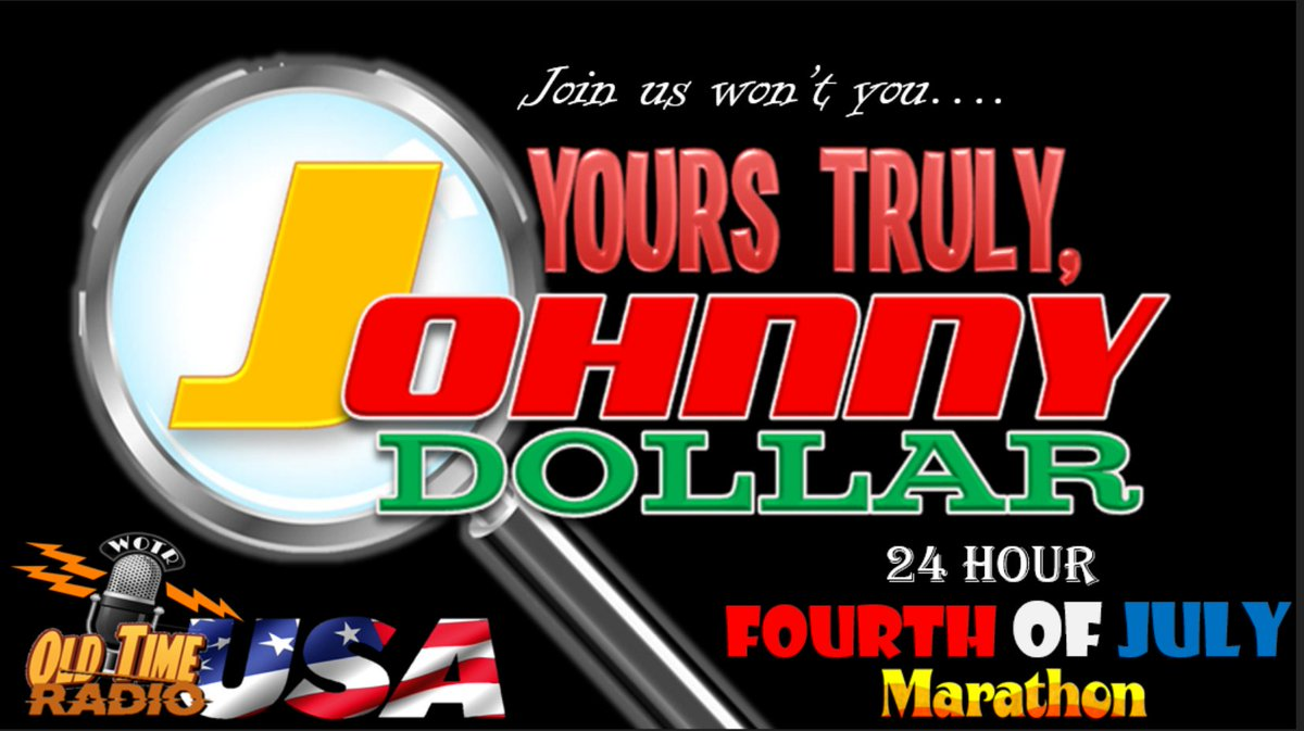 Returning THIS 4th of July is the return of the 4th of July Yours Truly Johnny Dollar Marathon! Start time is 6 AM ET on the 4th of July! Celebrate your fourth with the man with the action packed expense account! https://t.co/lxo9CIHbXG