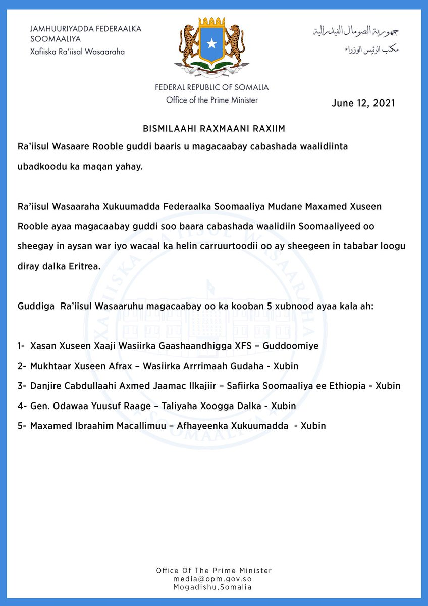 BREAKING: Somalia Prime Minister @MohamedHRoble has appointed a Commission of Inquiry to investigate situation of Somali forces trained in Eritrea and complaints from the parents. Among the Commission are the Ministers of Defense, Interior, Army Chief, & Somali Amb to Ethiopia. https://t.co/S2bHwHRMmL