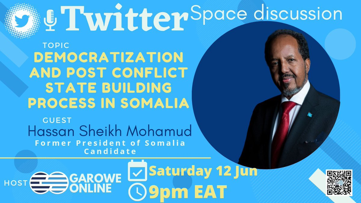 Please join us tonight on @TwitterSpaces for timely discussion on #Somalia's #Democratization and #PostConflict with President @HassanSMohamud. The event is hosted by @GaroweOnline.  Your comments and questions about the subject matter is highly appreciated. https://t.co/mxjaucekh5