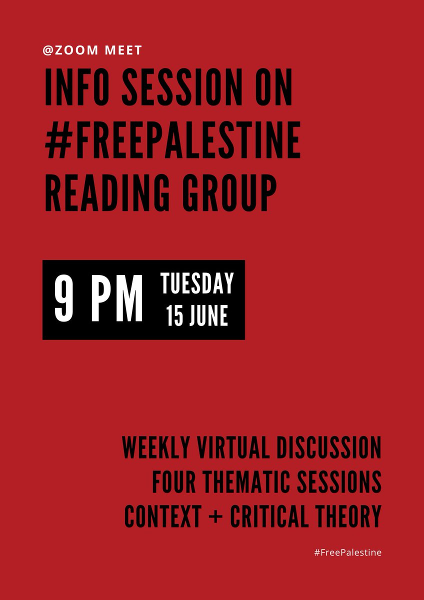 hey all, very happy to share that me and the homies are organizing and welcoming anyone interested into this #FreePalestine virtual reading + discussion group! info session on the syllabus + logistics + further details this TUESDAY 9 PM - 15 JUNE via zoom https://t.co/1kA4MOift9 https://t.co/7zza9Jx6I7