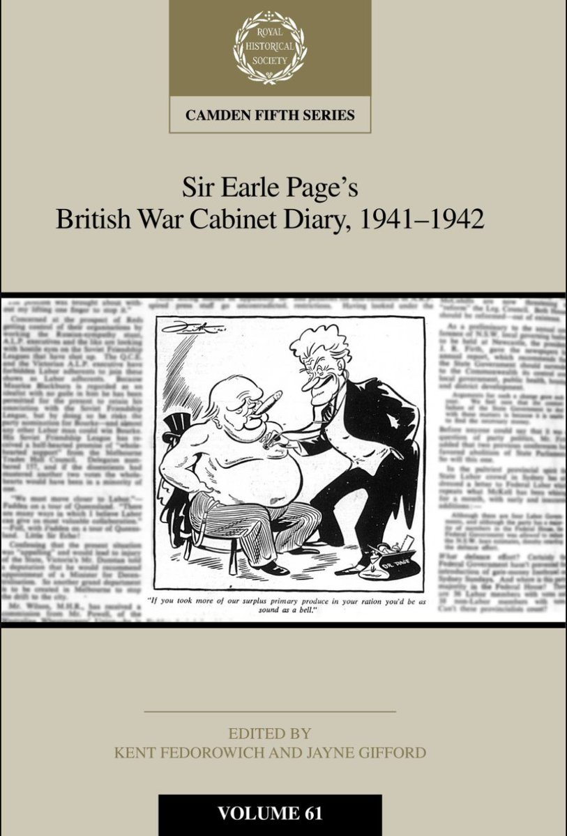 Latest volume in the RHS Camden Series now available from @CambridgeUP.  Sir Earle Page's war diaries chart Anglo-Australian relations during the crisis months of 1941-2: https://t.co/PewO4BwATh  Edited by Kent Fedorowich and @JayneGifford #WWII #Australia #twitterstorians https://t.co/1mUwYml9q5