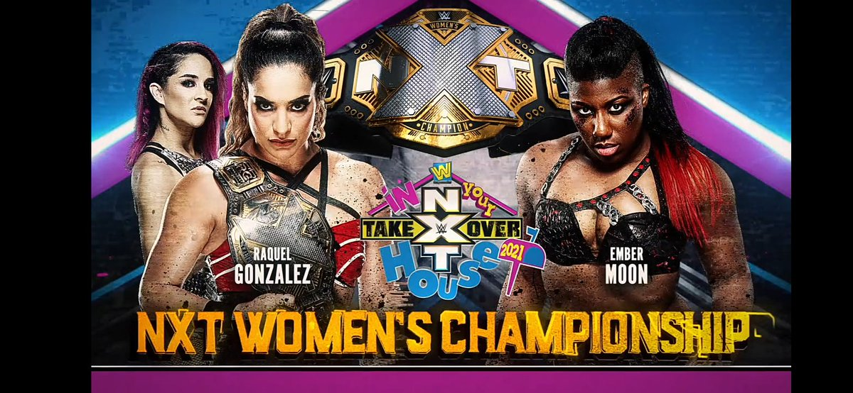 #NXTWomensChampionship  Raquel González vs Ember Moon- Raquel González Retains #NXTakeover #InYourHouse https://t.co/NmeV9bdWEg