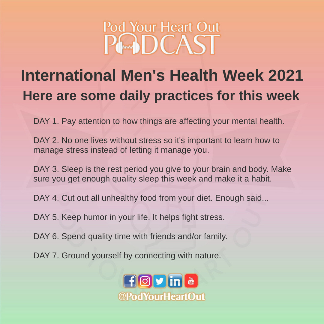 As we start the International Men's Health Week 2021, June 14-20, here are some daily reminders.  #PodYourHeartOut #PYHO https://t.co/TyhfHWBMSa