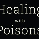 """Image for the Tweet beginning: Newly released, """"Healing with Poisons"""""""