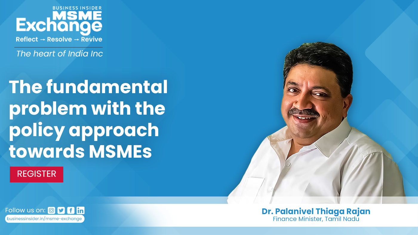 Business Insider India Pa Twitter Dr Palanivel Thiaga Rajan Ptrmadurai Finance Minister Of Tamil Nadu Joins Us Today On Day 1 Of Msmexchange All The Action Begins On June 28 At 5