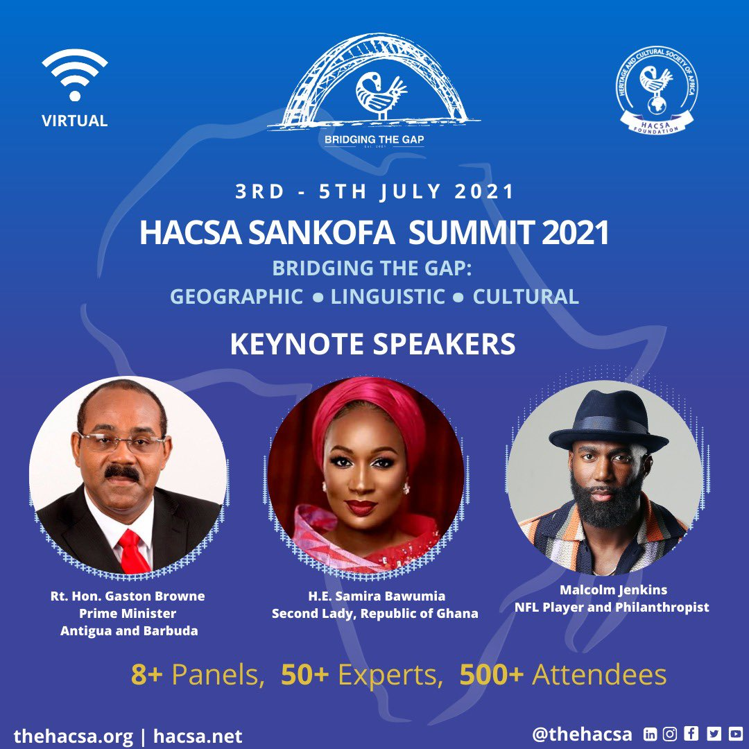"""The HACSA Sankofa Virtual Summit 2021 is less than a month away! Meet our esteemed keynote speakers. This year's Summit aims to """"bridge the gap"""", bringing keynote speakers from Africa, the Caribbean, and the U.S. Register on our website! #HACSASummit2021 #Africa  #Diaspora https://t.co/vJ4RgxQDAL"""