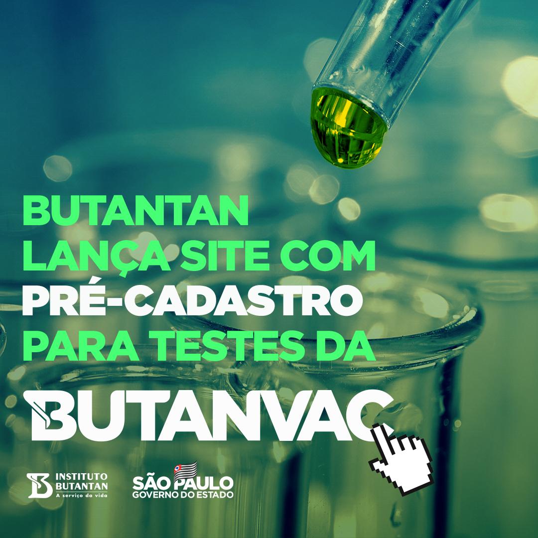 O presidente do Butantan, Dimas Covas, anunciou a criação de um site sobre a ButanVac, a 1ª vacina do Brasil contra Covid-19 que não depende de insumos do exterior. O site terá um pré-cadastro para interessados em participar dos testes. Aqui: https://t.co/MWkTqm58fN https://t.co/mFiXhJuMU5