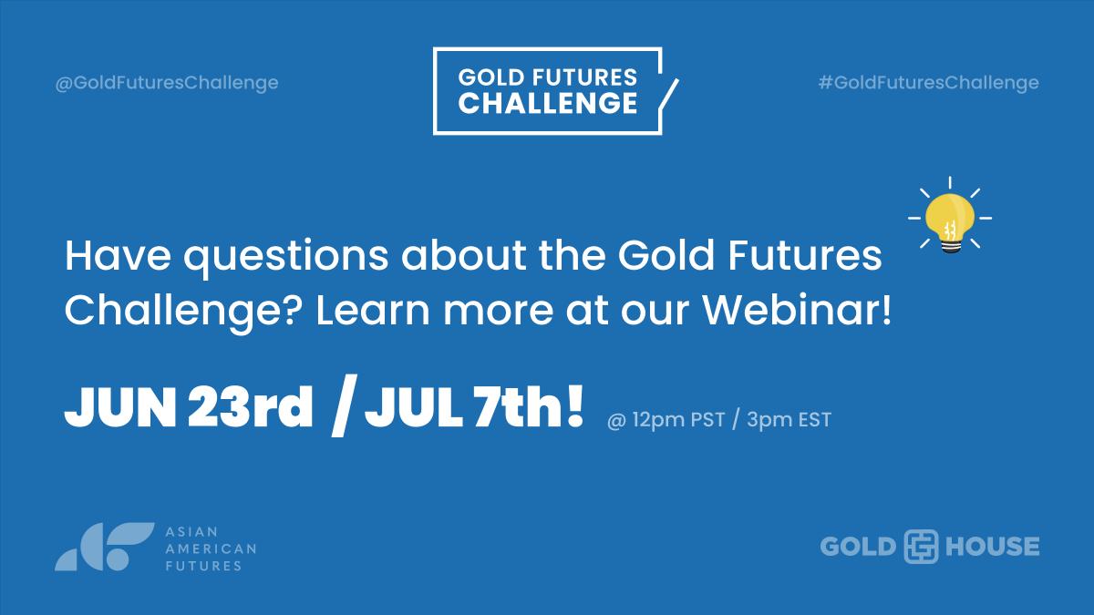 For an informational webinar about the #GoldFuturesChallenge, join @GoldFuturesC next Wednesday, June 23 at 12pm PT/3pm ET. RSVP today at: https://t.co/ec0G0lAbYk #GrantOpportunity #AAPI https://t.co/J9Ao2vjani