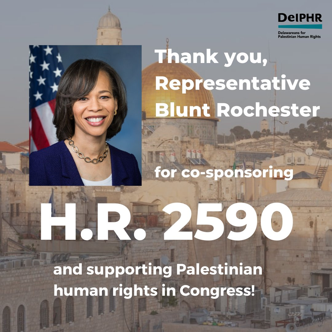 Thank you Congresswoman Blunt Rochester (@RepLBR) for your support of #HR2590!  We appreciate the ongoing work of grassroots advocates like @freedom_21stce to advance Palestinian rights in Delaware, and hope their advocacy inspires others!   Follow them to learn more! https://t.co/zEJaXJn6Ei