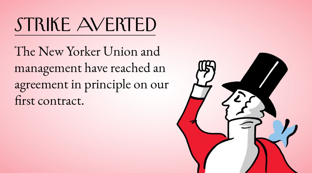BREAKING: We have averted a strike! After more than two and a half years of negotiations, @newyorkerunion, @p4kunion, and @ars_union are proud to announce that we have reached an agreement in principle on our first contracts. Here are some of our wins: https://t.co/gBzOwbKpqI