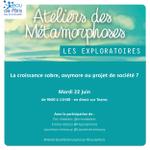 Image for the Tweet beginning: [Prospective] #AtelierDesMétamorphoses : 22/06 9h-11h30 Echanges
