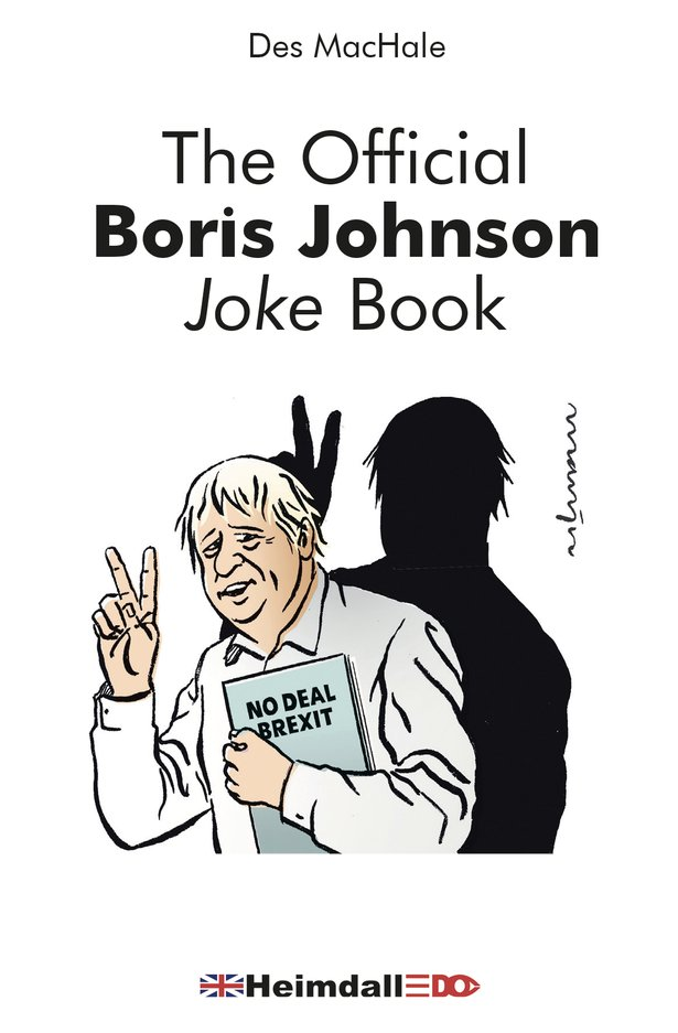 AM I A JOKE TO YOU: Cork's own @DesMacHale has written a joke book about Boris. No hate, just laughs he says and we need it in these Covid times. https://t.co/LibxaCFl2s