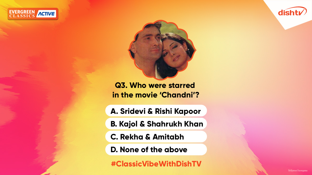 Q3. Who were starred in the movie 'Chandni'?   Can you tell us the right answer to this question? Use the hashtag #ClassicVibeWithDishTV as you do so, and win awesome prizes from home itself! https://t.co/sfg3lmKjt3