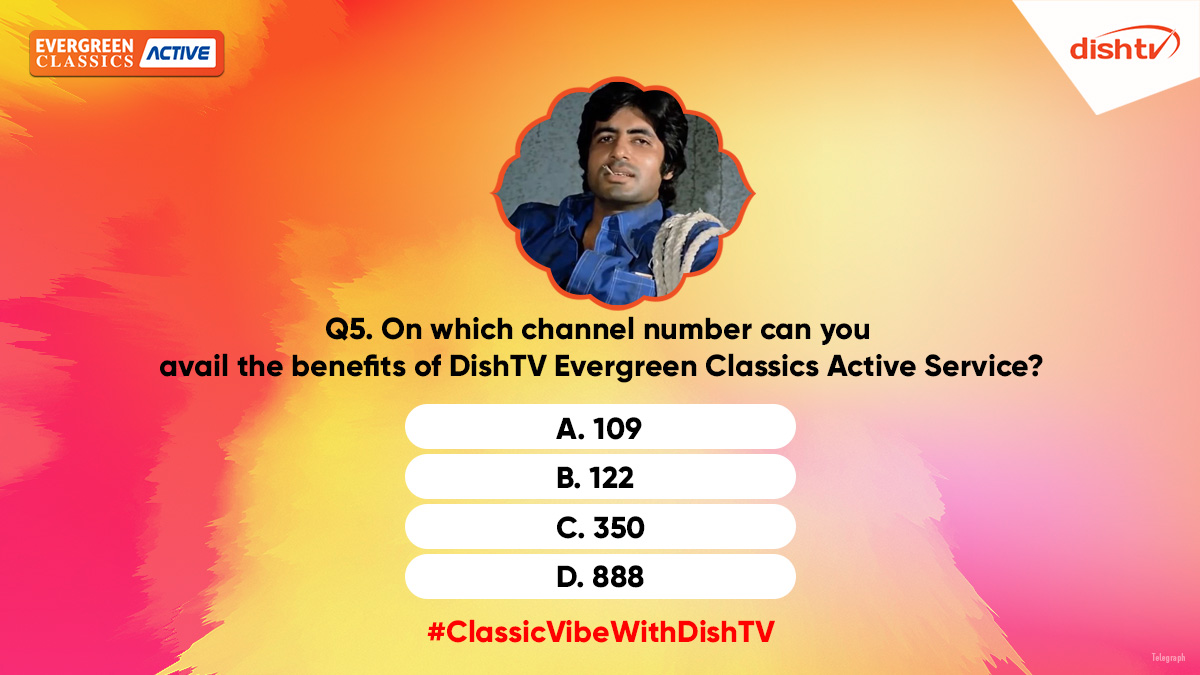Q5. On which channel number can you avail the benefits of DishTV Evergreen Classics Active Service?  Answering this question is super easy if you love our service. Tell us using the hashtag #ClassicVibeWithDishTV. https://t.co/gWWNVbwNeH
