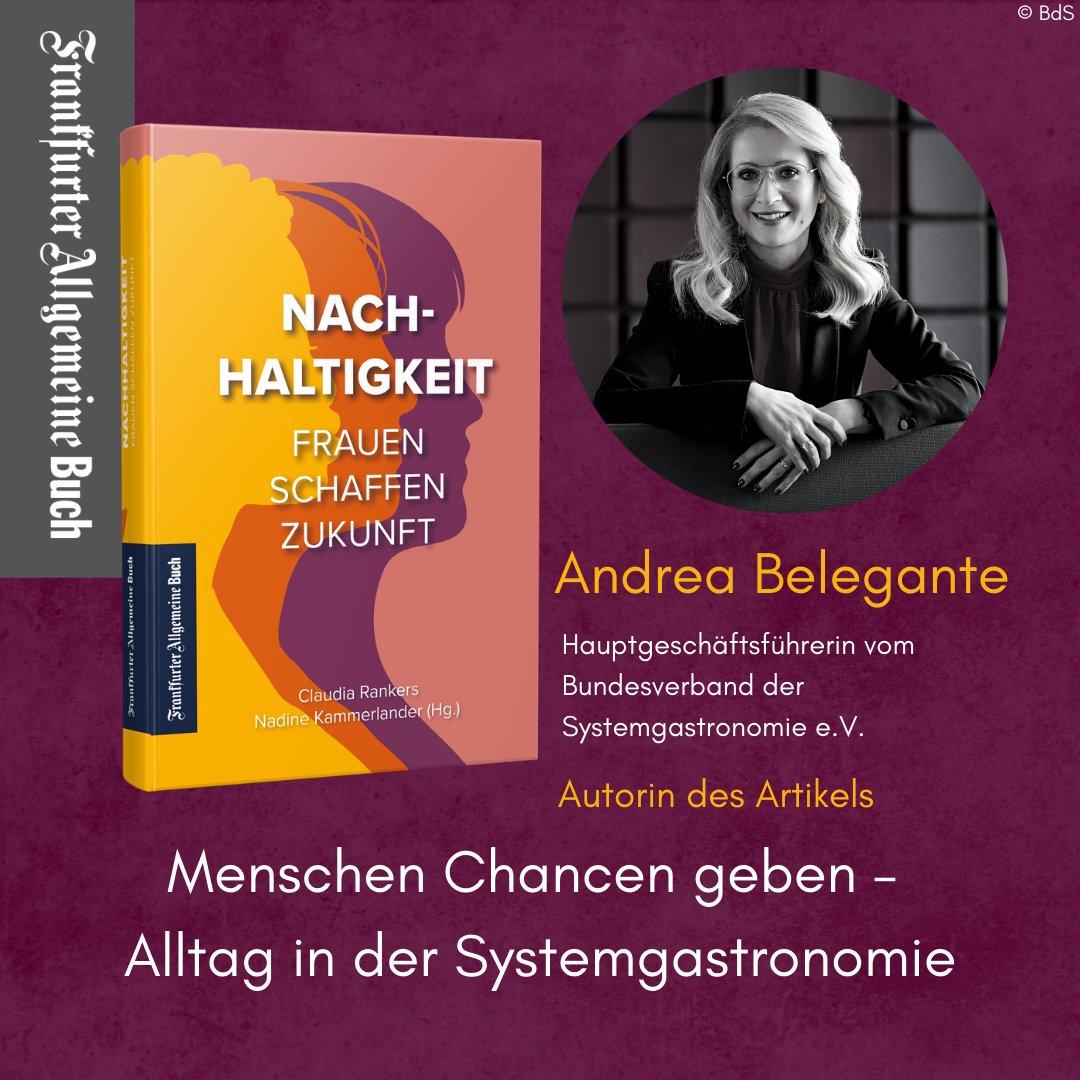 Unsere HGF schreibt mit sehr persönlichem, aber auch beruflichem Blick über Berufschancen von Frauen, insbes. in #Systemgastronomie. Hier geht's zum Buch: https://t.co/atDj773YK4.   #FrauenschaffenZukunft #ZukunftfuerDeutschland #Women4sustainability @NKammerlander @faznet https://t.co/ZUX7hCUdQ0