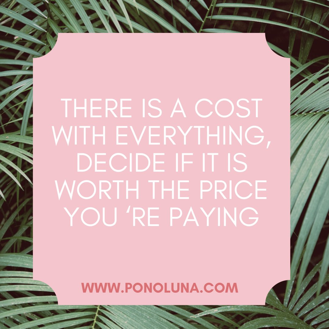 Is it worth the price? Only you can answer that. #ponoluna #love #meditate #authenticity  #zen #zeninprogress #innerpeace #cultivatejoy #selfcare #takeamoment #breathe #release #peace #positivevibes #spiritualjunkie #trusttheprocess #heal #energy #spiritualjourney #selfreflect https://t.co/Cohz482XQ9