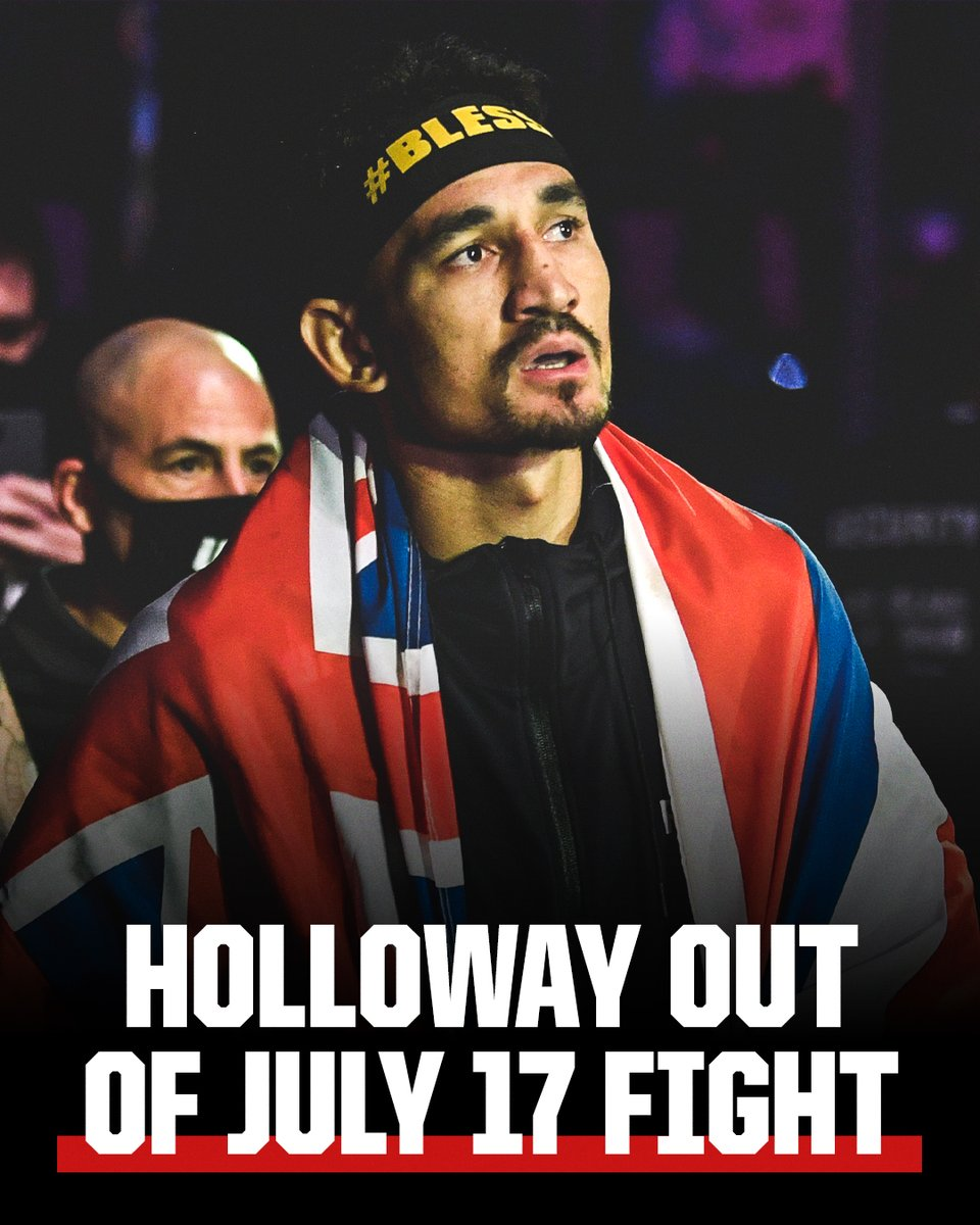 Max Holloway suffered an undisclosed injury and has withdrawn from his July 17 fight against Yair Rodriguez, sources told @CCLegaspi. https://t.co/VQyvbnnUog
