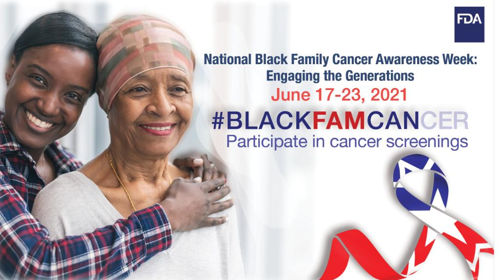 Today marks the start of the @US_FDA's inaugural National Black Family Cancer Awareness Week!  To help spread awareness about the impact of cancer on Black families or to learn more about this important initiative, visit https://t.co/etLAxmqpmd #BlackFamCan https://t.co/IaO1Lc3Ebf