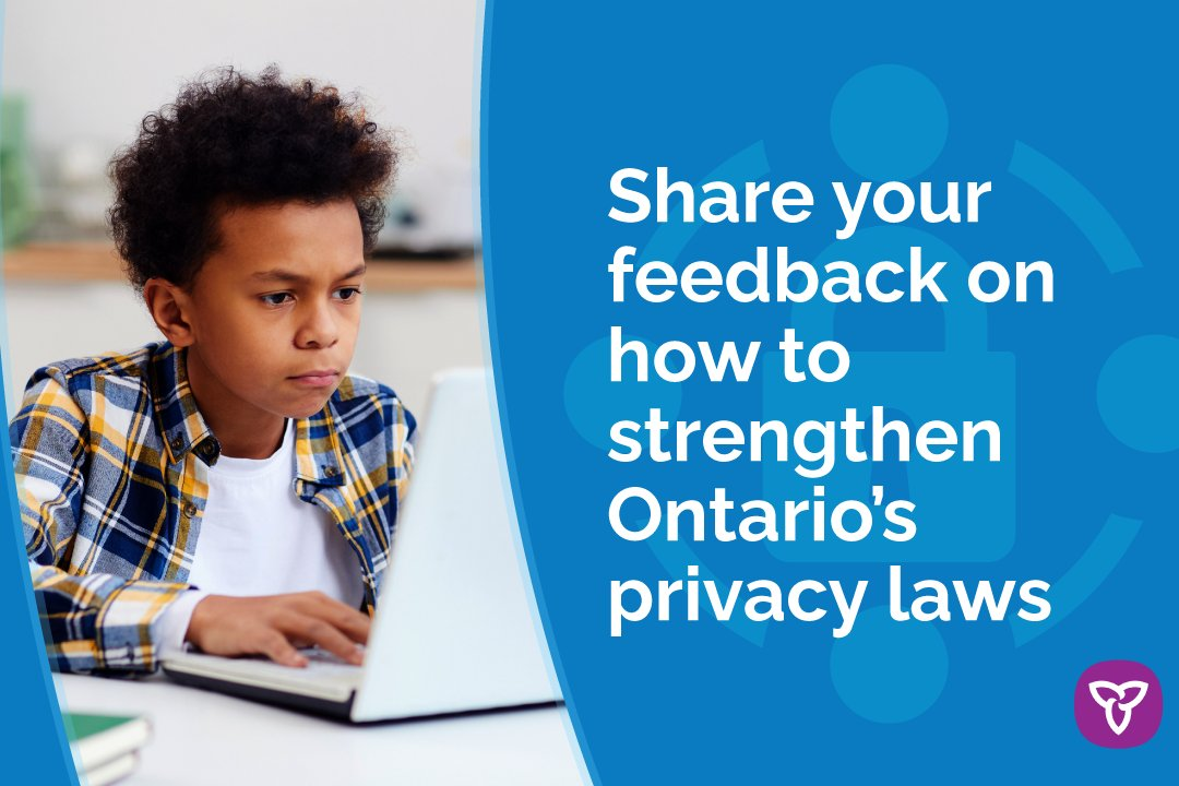 Ontarians use personal data every day to order groceries, attend school and run businesses. We are considering ways to better protect your personal information and data in the digital world. Share your feedback on our privacy proposals: https://t.co/h626dERRM4 https://t.co/lBuqUD8tNN