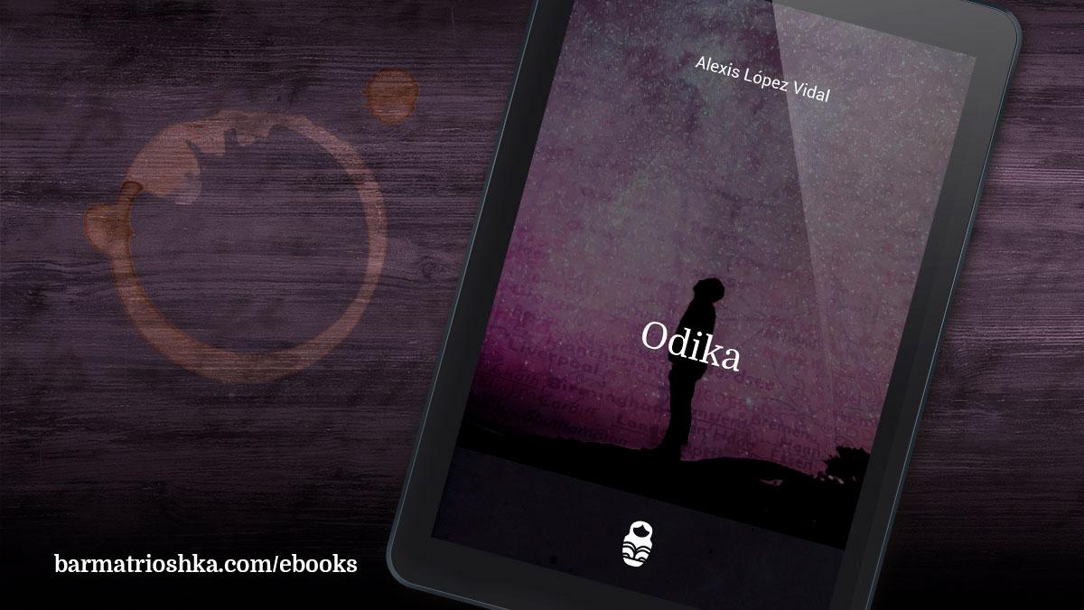 El #ebook del día: «Odika» https://t.co/ZOEN2xGUkn #ebooks #kindle #epubs #free #gratis https://t.co/fB5mnCkyY1