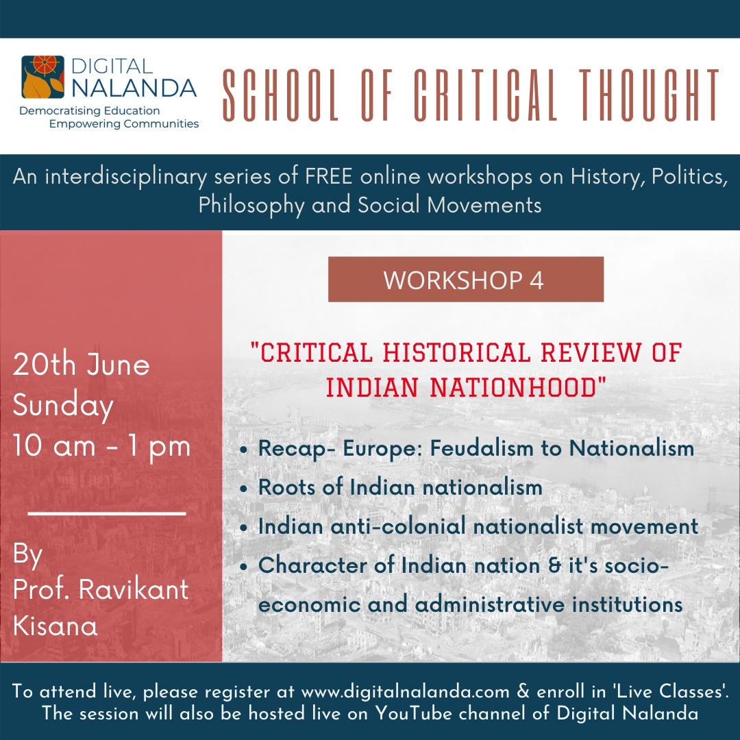 """~On Sunday, 20th June, 10 am~  An online workshop by Prof Ravikanta Kisana   On  """"Critical Historical Review of Indian Nationhood""""  Live on our website https://t.co/3zMCBv3BYb and on our  YouTube Channel.   To know more:  https://t.co/nWjTiO91X4 https://t.co/JthOHbpM5v"""