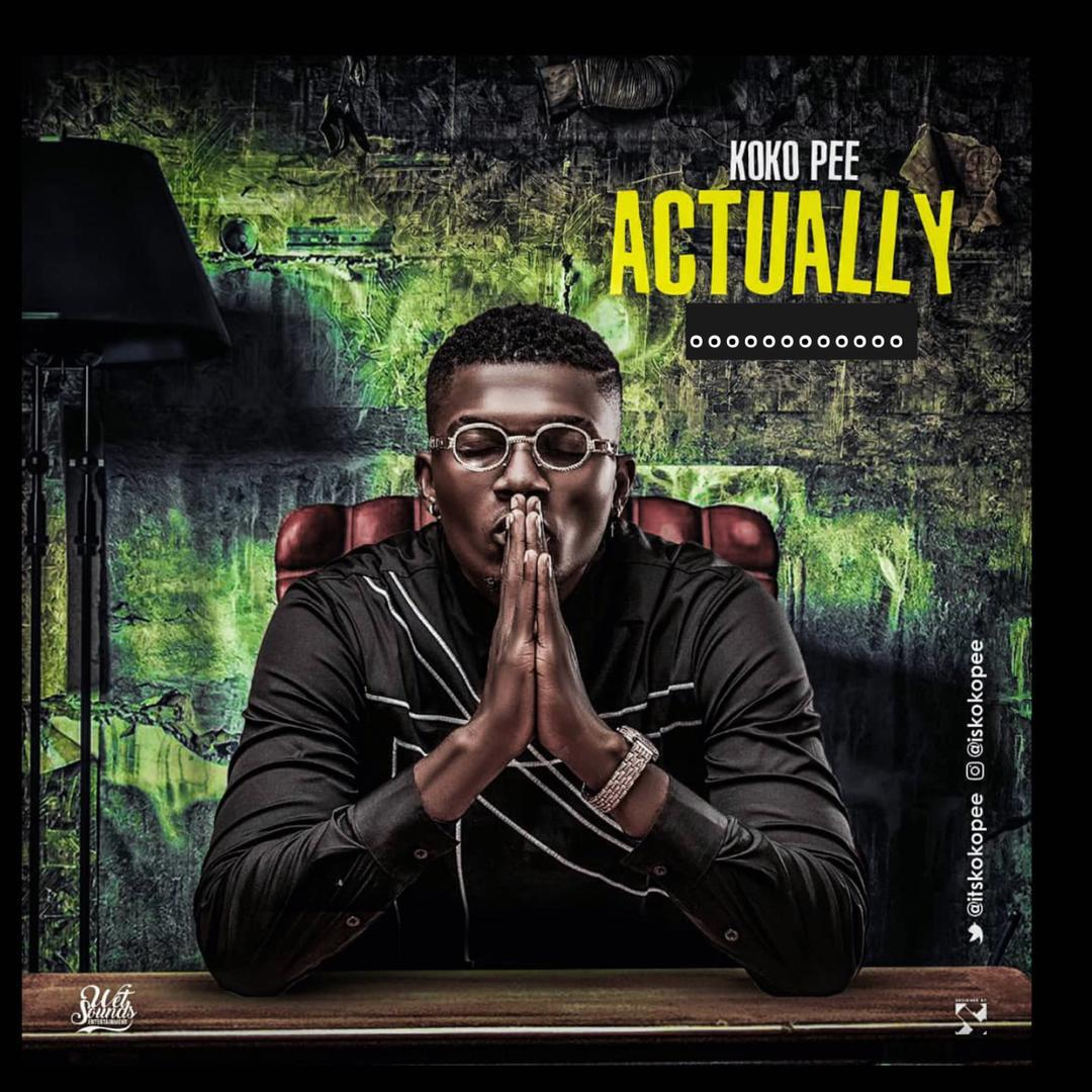 Koko Pee's #Actually is the song you need to vibe to this weekend. https://t.co/53iWYKUtgu  Download here : https://t.co/ZZhcq4QIq6 https://t.co/rfgUh4tQch