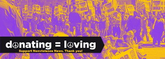 In the mood to donate? Thanks. We accept.  Inspiring 1000's with our free weekly email featuring nonviolence around the world. More Here>> https://t.co/3awqD64dkP  #Peace #Climate #rRcism #Poverty #Caring #Protests https://t.co/njQJsLZoOu