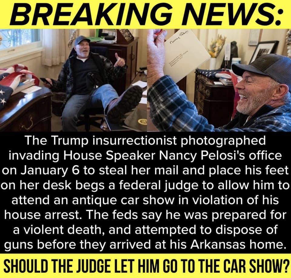 What do y'all think? Should the judge let this #patriot go to his #carshow? He just visited the #CapitolBuilding on #january6th  #insurrection #insurrection2020 #bidensucks #libtards #democratsdestroyamerica #JoeBiden #kamalaharris #NancyPelosi #Biden #Harris #BIDENHARRIS #MAGA https://t.co/ybV0wKcJq1